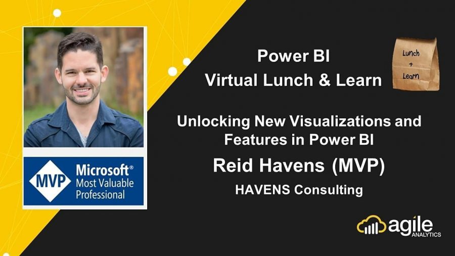 Power BI Virtual Lunch & Learn - Unlocking New Visualizations and Features