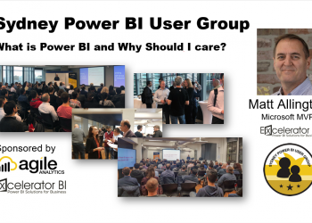 Sydney Power BI Meetup - February 2021 - What is Power BI and Why Should I care?