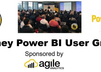 Sydney Power BI Meetup – Business Focus and Case Study - March 2020